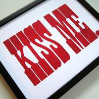 Kiss Me Letterpress Print by happydeliveries on Etsy $24