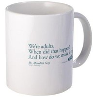 We're Adults - Grey's Anatomy Quote Mug - CafePress Australia
