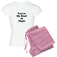 Youre My Kind of Night Pajamas