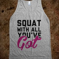 Squat With All You've Got
