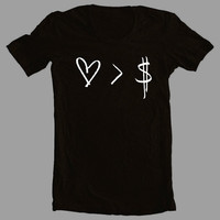 Love > Money Tshirt ~ Printed on American Apparel