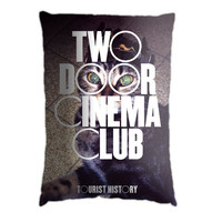 Two Door Cinema Club. Pillow Case Cover Custom Design. Select the option for size