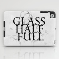 Glass Half Full iPad Case by LacyDermy