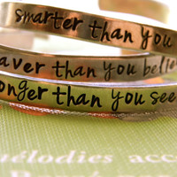 SMARTER, BRAVER, STRONGER, choose your favourite aluminum bracelet 1/4 inch wide