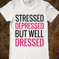 STRESSED DEPRESSED BUT WELL DRESSED FITTED T-SHIRT (PNK BLK 31218)