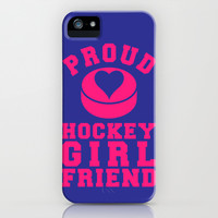 Proud Hockey Girlfriend iPhone & iPod Case by LookHUMAN