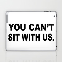 You can't with us print Laptop & iPad Skin by productoslocos