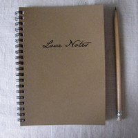 Love Notes- 5 x 7 journal