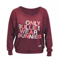 Only Bullies Wear Bunnies PulloverPurchase