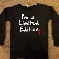I'm a Limited Edition - Eco Fleece Off the Shoulder Sweatshirt - Ruffles with Love