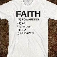 Faith Fowarding All Issues To Heaven