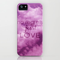 No regrets, just love iPhone & iPod Case by Louise Machado