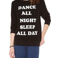 Dance All Night Baggy Beach Sweatshirt