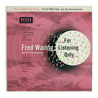 "Anonymous record album design in the style of Piedra Blanca, 1954. ""Fred Waring ... For Listening Only"" LP"