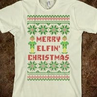 Merry Elfin Christmas Funny Elf Ugly Christmas Sweater  Shirt