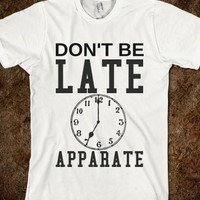 Don't Be Late Apparate