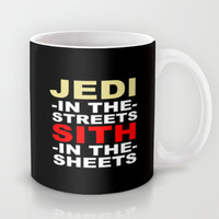 Jedi In The Streets Sith In The Sheets Mug by productoslocos