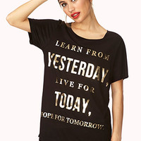 Live For Today Tee