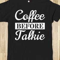 COFFEE BEFORE TALKIE T-SHIRT (WHT 312131)