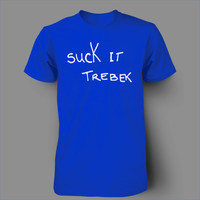 Suck It trebek snl will ferrell jeopardy funny culture pop tee t-shirt