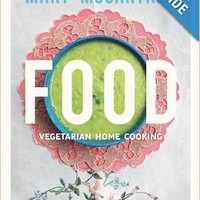 Food: Vegetarian Home Cooking Hardcoverby Mary McCartney (Author)