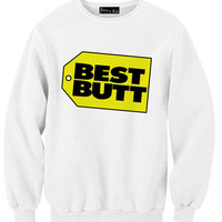 Best Butt Sweatshirt