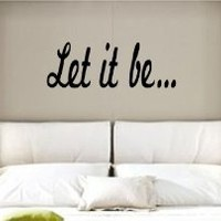 Let It Be the Beatles Quote Sticker Wall Decal Nursery Art Sticker Music
