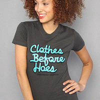 Product - The Clothes Before Hoes Tee in Turqoise/Charcoal by Dangerously Beautiful  Storenvy