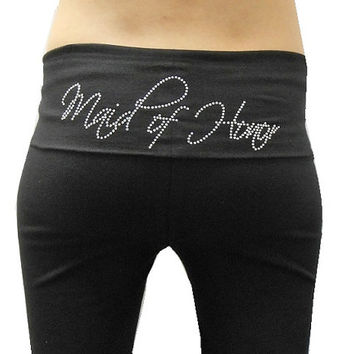 Maid-of-Honor Yoga Pants. Maid-of-Honor Pants. Bridesmaid Yoga Pants. Bridesmaid Pants. Bridal Party Yoga Pants. Bridal Party Pants. BRIDE.