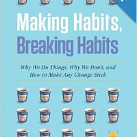 Making Habits, Breaking Habits: Why We Do Things, Why We Don't, and How to Make Any Change Stick Paperbackby Jeremy Dean (Author)