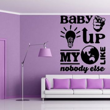 "BABY YOU LIGHT UP MY WORLD #2 ~ ONE DIRECTION: WALL DECAL, 13"" X 16"""