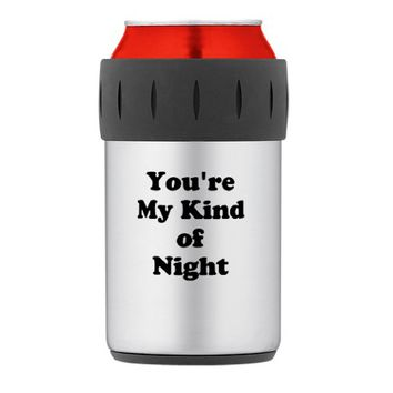 Youre My Kind of Night Thermos® Can Cooler