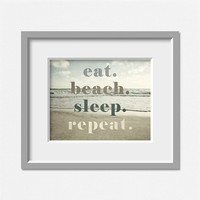 Eat Beach Sleep Repeat, Beach Decor, Beach Quotation, Beach Print, Beach Typography Print, Ocean, Beige, Sage, Sand, Neutral Tones Earth.