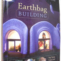 Earthbag Building: The Tools, Tricks and Techniques (Natural Building Series) Paperbackby Kaki Hunter (Author) , Donald Kiffmeyer (Author)